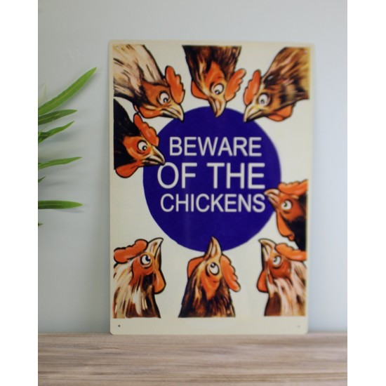 Vintage Metal Sign - Beware Of The Chickens