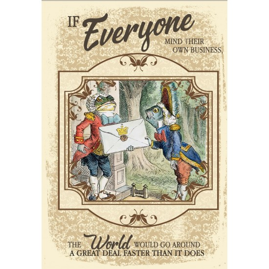 Vintage Metal Sign - Alice In Wonderland - Everyone Mind Their Own Business