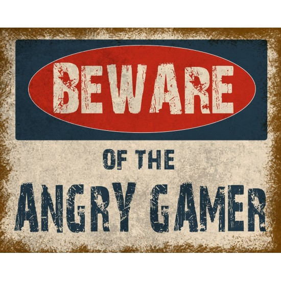 Vintage Metal Sign - Beware Of The Angry Gamer