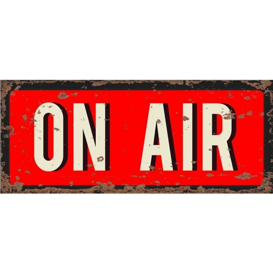 Vintage Metal Sign - On Air Recording Sign