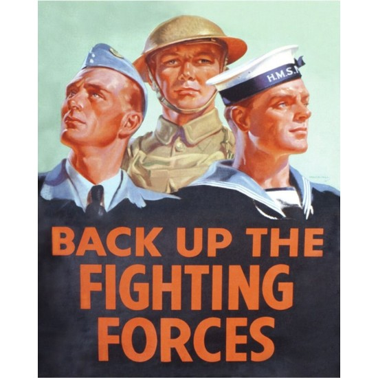 Vintage Metal Sign - Retro Propaganda - Back Up The Fighting Forces